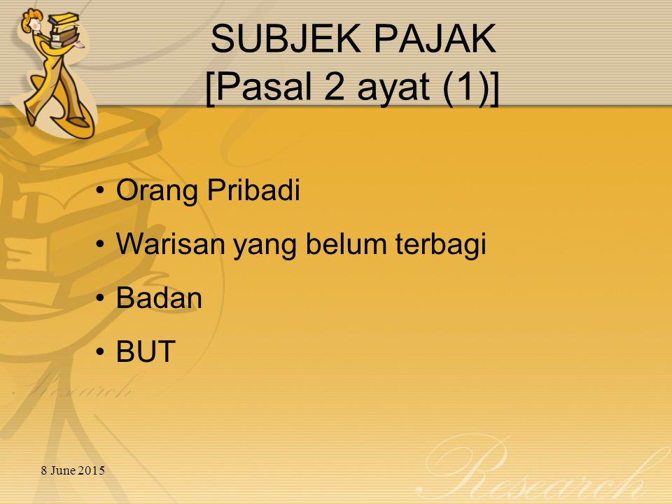 SUBJEK PAJAK [Pasal 2 ayat (1)]